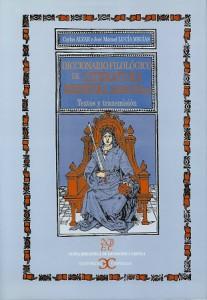 Diccionario filológico de literatura medieval (Madrid, 2002)